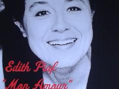 "Edith Piaf – ""Mon amour"""